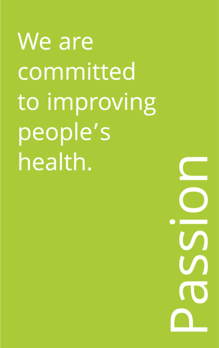 Green box that says: Passion: We are committed to improving people's health