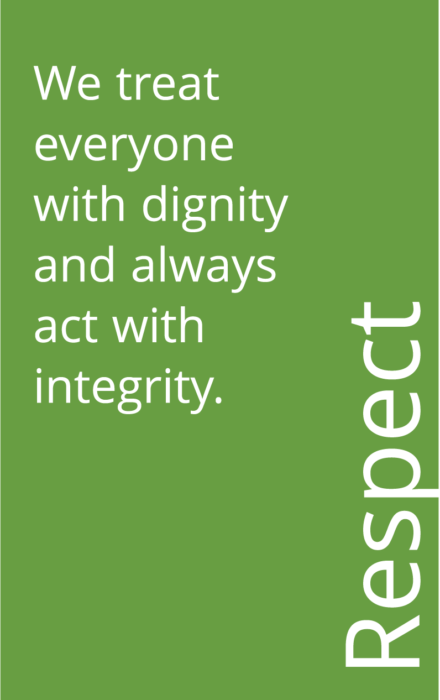 Green box that says: Respect: We treat everyone with dignity and always act with integrity