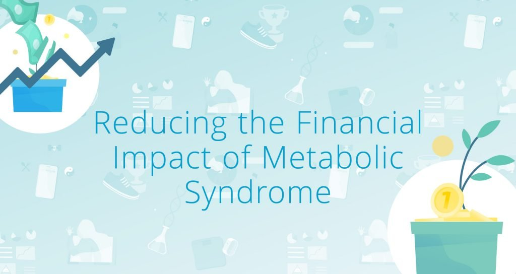 Reducing the financial impact of metabolic syndrome